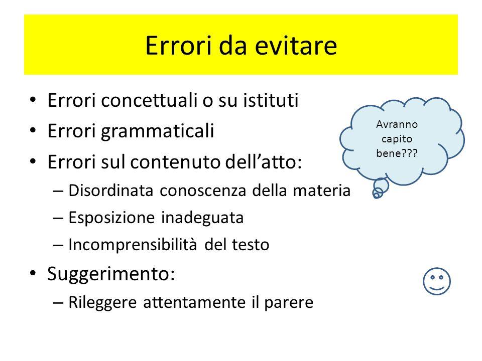 Errori da evitare Errori concettuali o su istituti Errori grammaticali