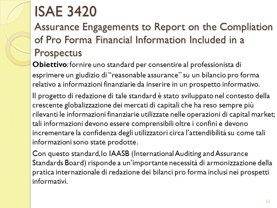 ISAE 3420 Assurance Engagements to Report on the Compliation of Pro Forma Financial Information Included in a Prospectus