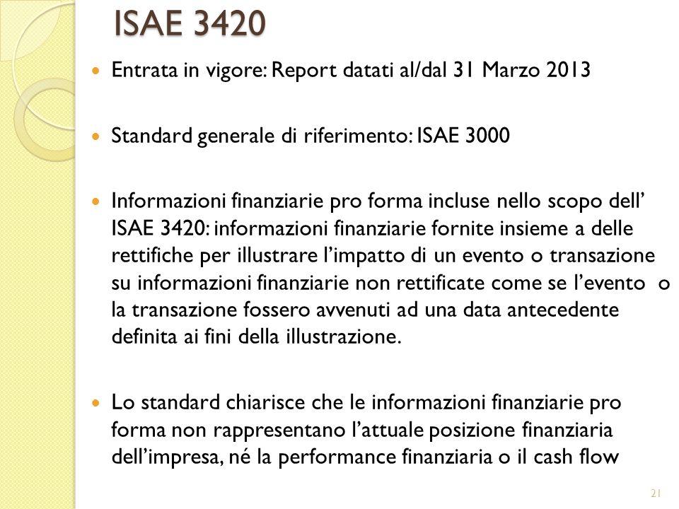 ISAE 3420 Entrata in vigore: Report datati al/dal 31 Marzo 2013