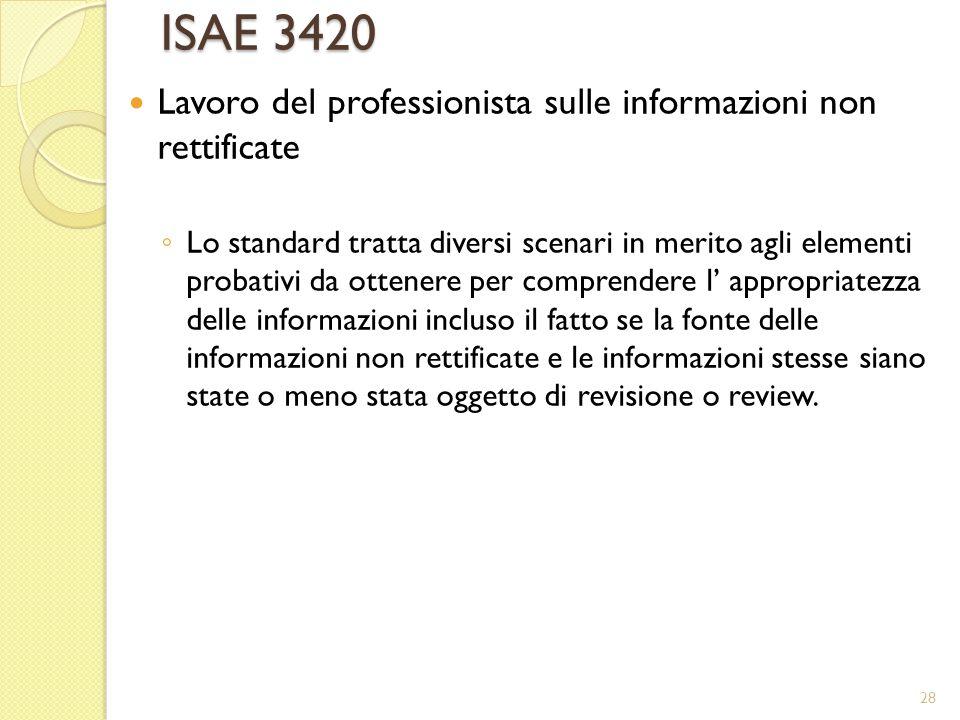 ISAE 3420 Lavoro del professionista sulle informazioni non rettificate