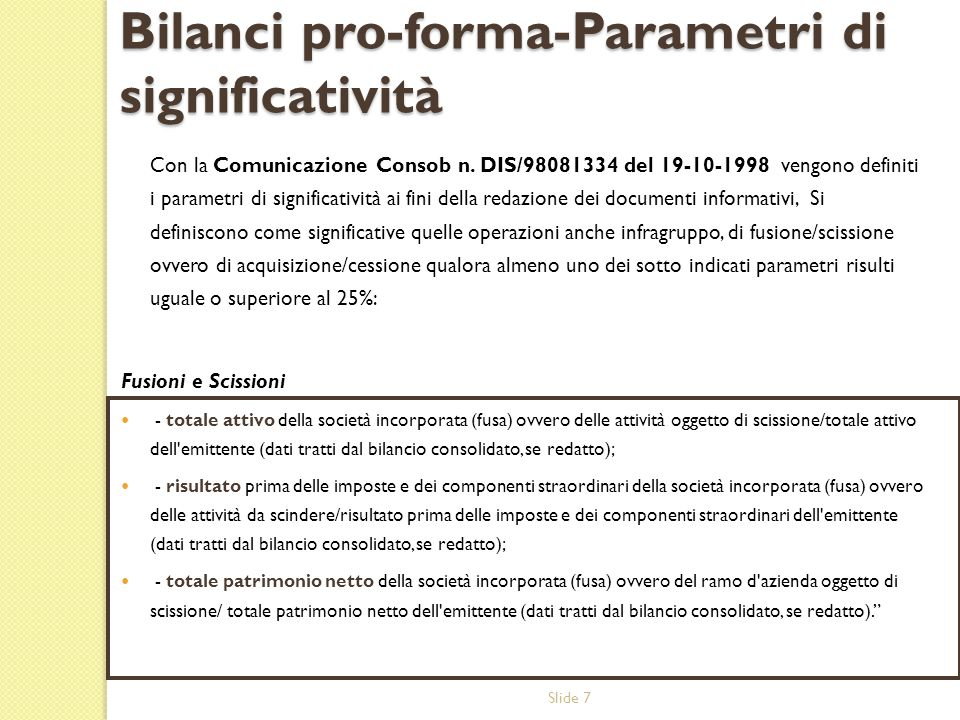 Bilanci pro-forma-Parametri di significatività