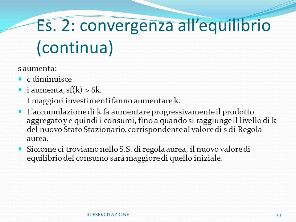 Es. 2: convergenza all'equilibrio (continua)