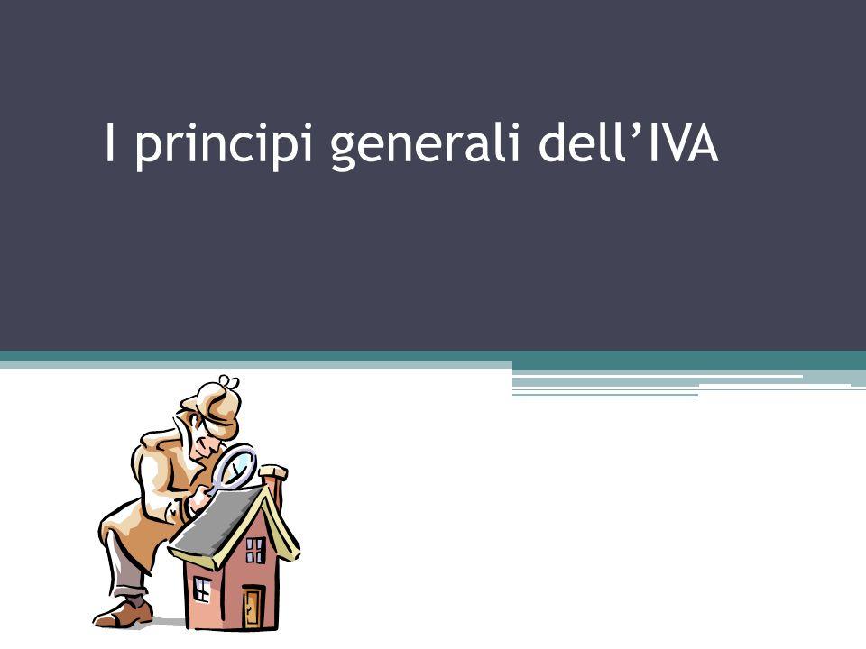 I principi generali dell'IVA