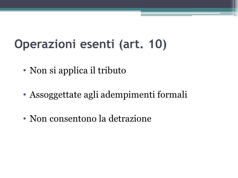 Operazioni esenti (art. 10)