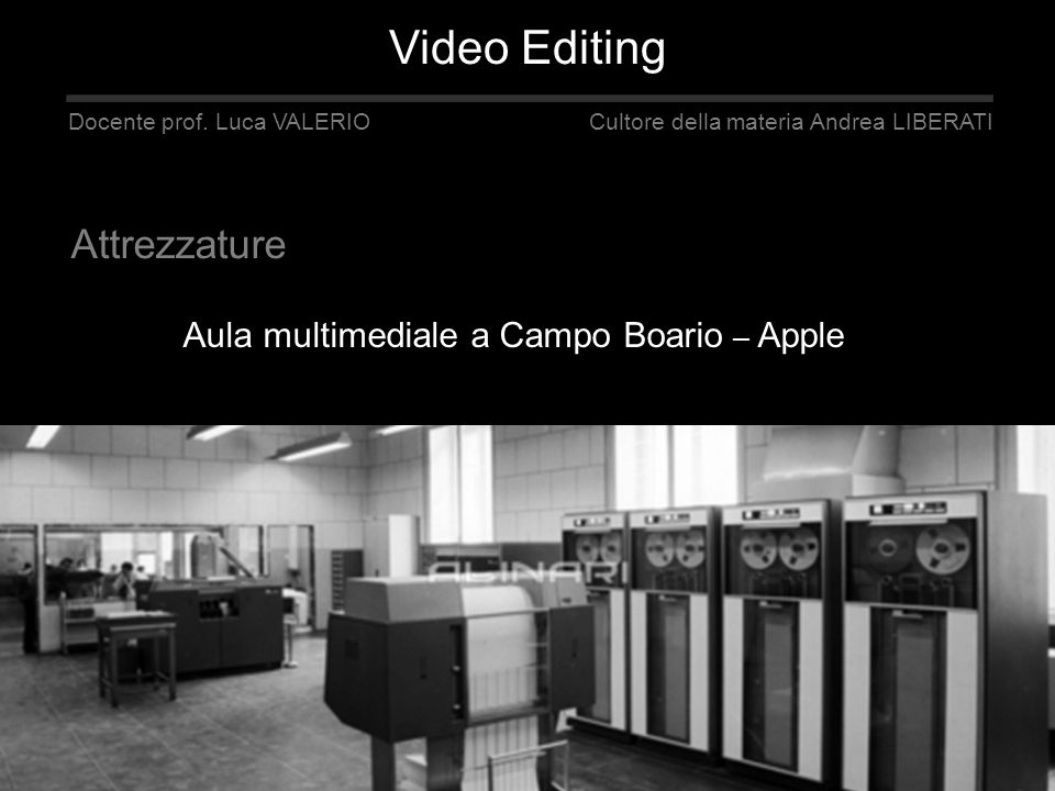 Video Editing Attrezzature Aula multimediale a Campo Boario – Apple