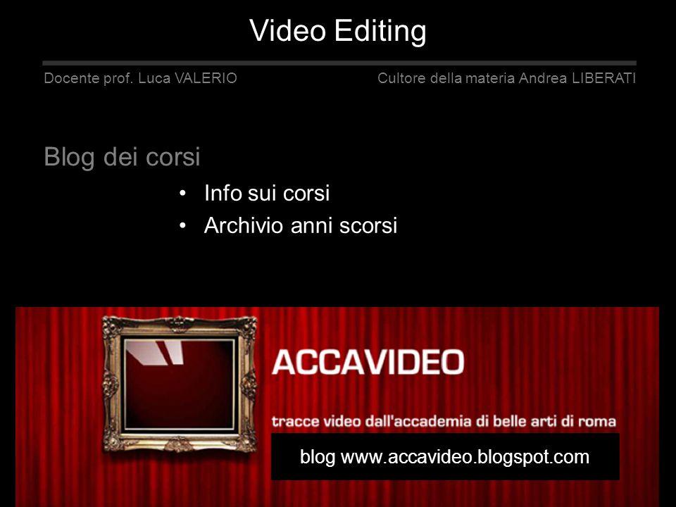 Video Editing Blog dei corsi Info sui corsi Archivio anni scorsi