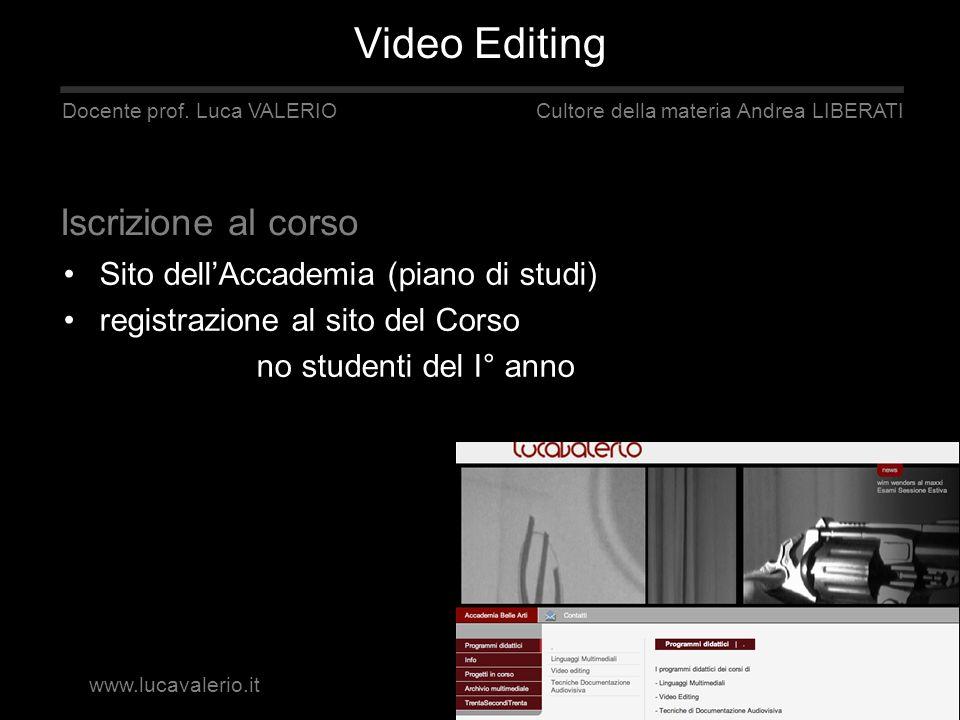 Docente prof. Luca VALERIO Cultore della materia Andrea LIBERATI