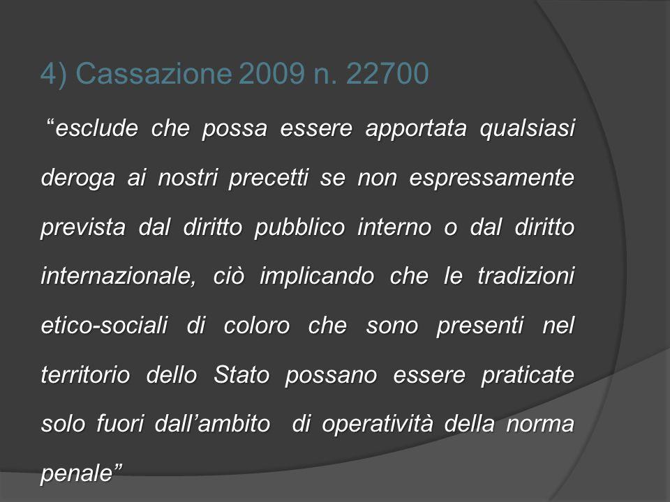 4) Cassazione 2009 n. 22700