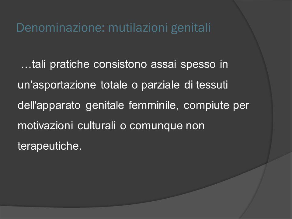 Denominazione: mutilazioni genitali