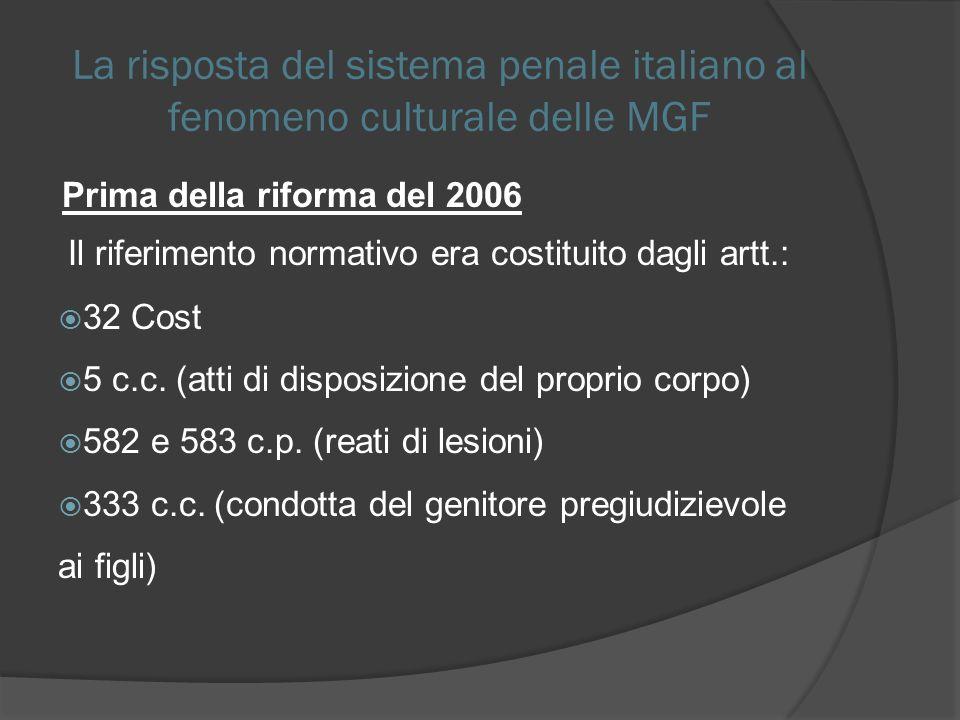 La risposta del sistema penale italiano al fenomeno culturale delle MGF