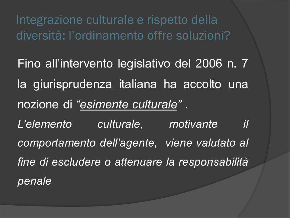 Integrazione culturale e rispetto della diversità: l'ordinamento offre soluzioni