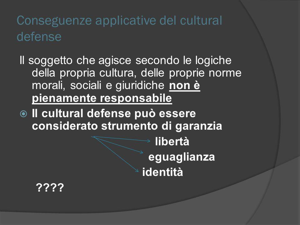 Conseguenze applicative del cultural defense