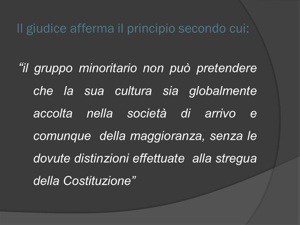 Il giudice afferma il principio secondo cui: