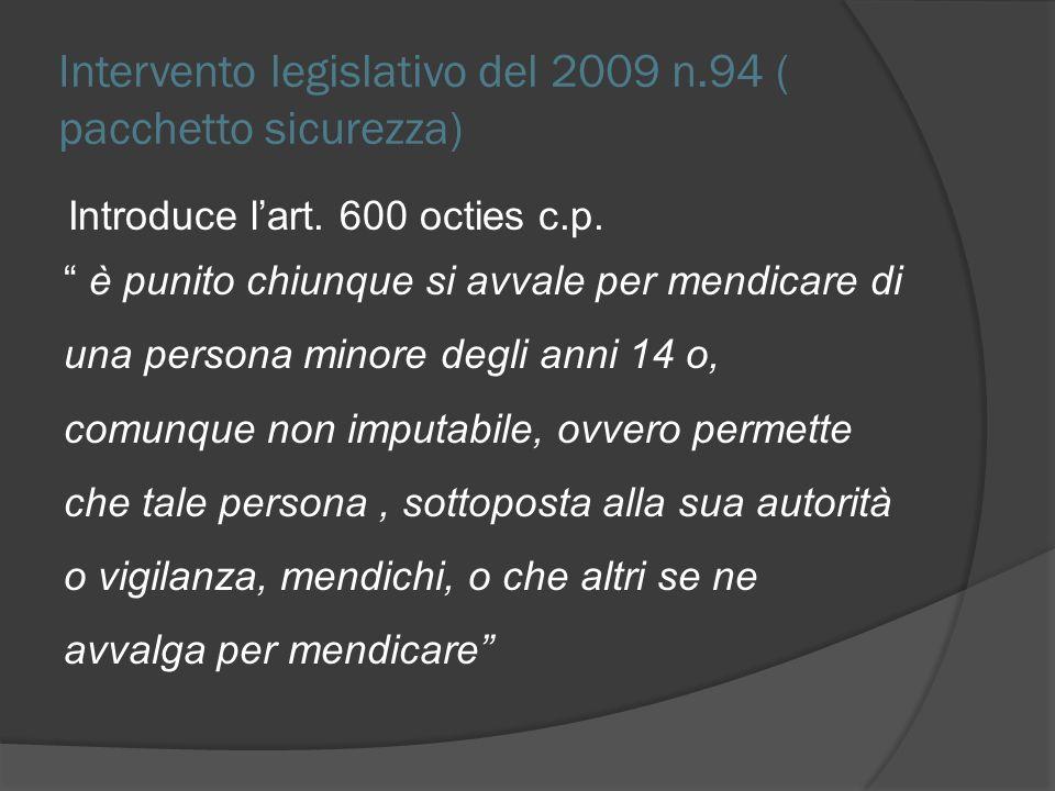 Intervento legislativo del 2009 n.94 ( pacchetto sicurezza)