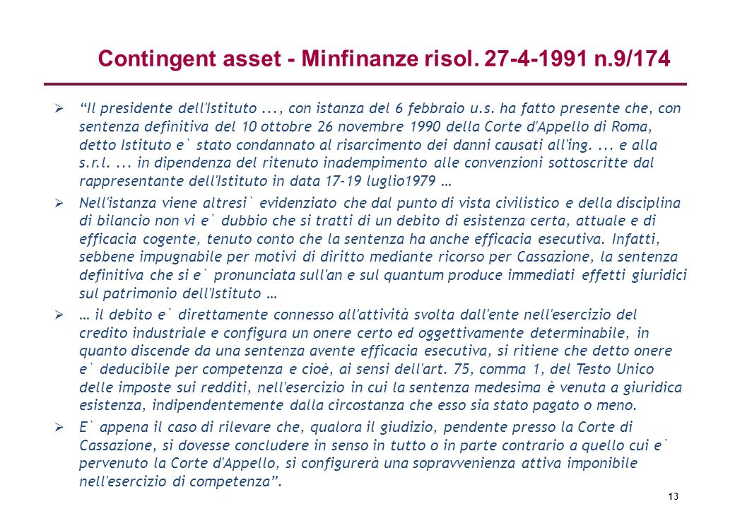 Contingent asset - Minfinanze risol. 27-4-1991 n.9/174