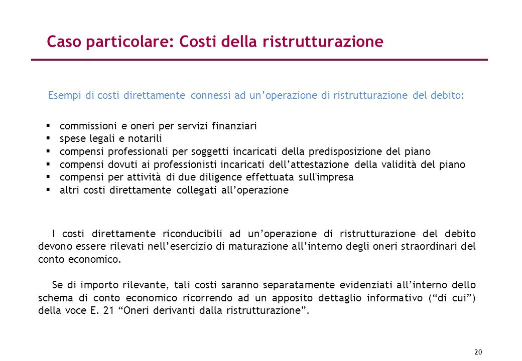 Caso particolare: Costi della ristrutturazione