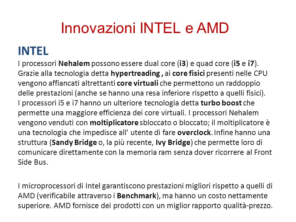 Innovazioni INTEL e AMD