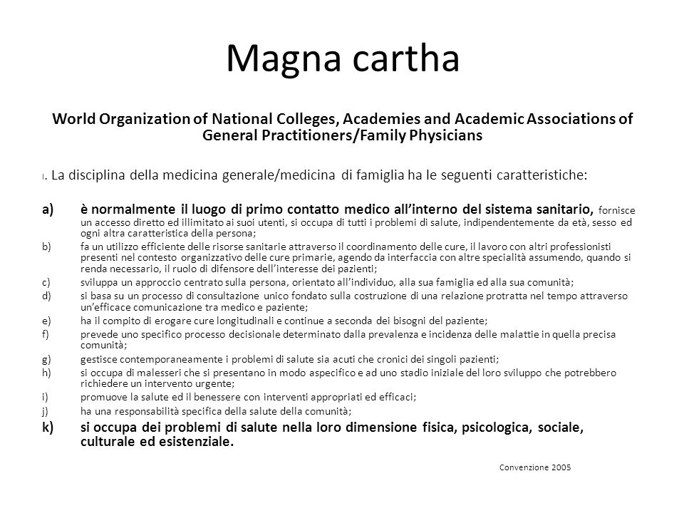 Magna cartha World Organization of National Colleges, Academies and Academic Associations of General Practitioners/Family Physicians.