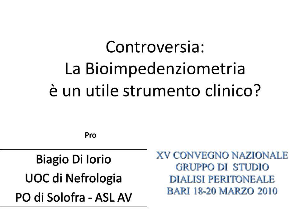 Controversia: La Bioimpedenziometria è un utile strumento clinico