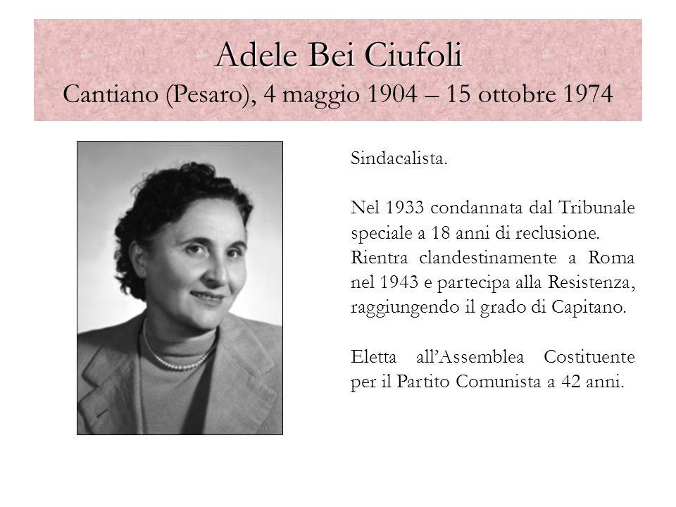 Adele Bei Ciufoli Cantiano (Pesaro), 4 maggio 1904 – 15 ottobre 1974
