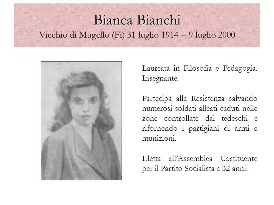Bianca Bianchi Vicchio di Mugello (Fi) 31 luglio 1914 – 9 luglio 2000