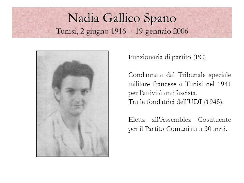 Nadia Gallico Spano Tunisi, 2 giugno 1916 – 19 gennaio 2006