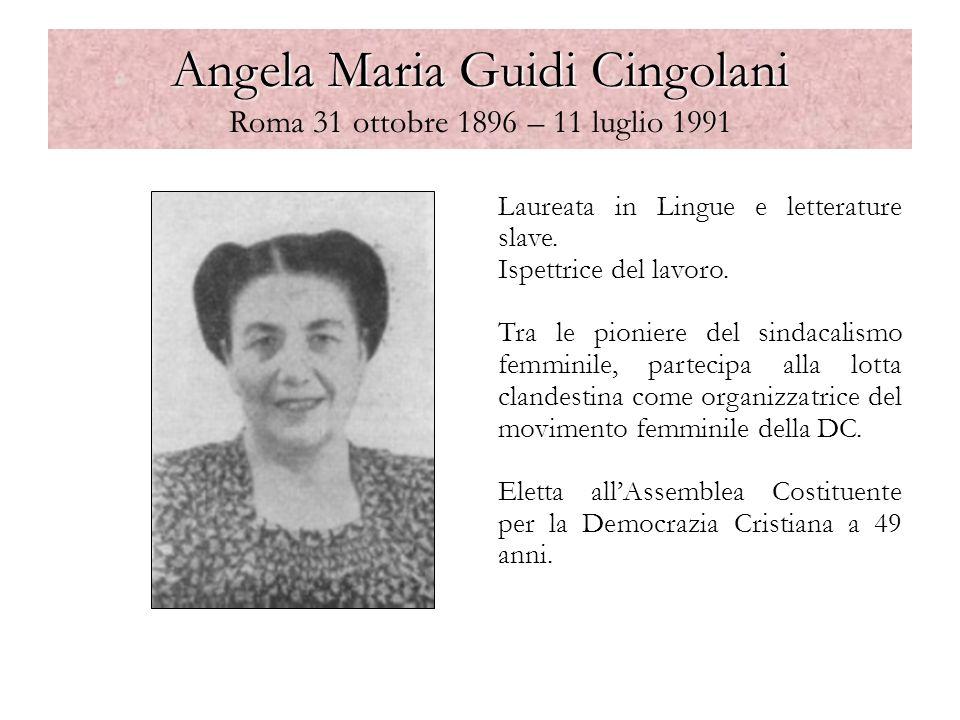 Angela Maria Guidi Cingolani Roma 31 ottobre 1896 – 11 luglio 1991