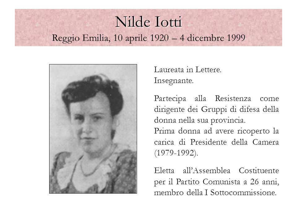 Nilde Iotti Reggio Emilia, 10 aprile 1920 – 4 dicembre 1999