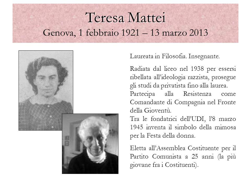 Teresa Mattei Genova, 1 febbraio 1921 – 13 marzo 2013