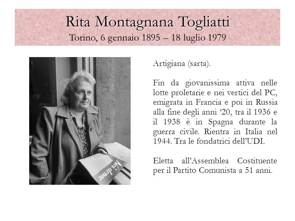 Rita Montagnana Togliatti Torino, 6 gennaio 1895 – 18 luglio 1979