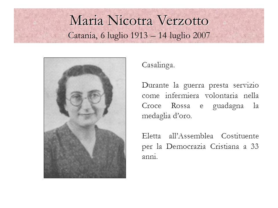 Maria Nicotra Verzotto Catania, 6 luglio 1913 – 14 luglio 2007