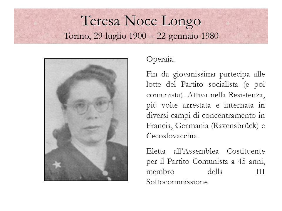 Teresa Noce Longo Torino, 29 luglio 1900 – 22 gennaio 1980