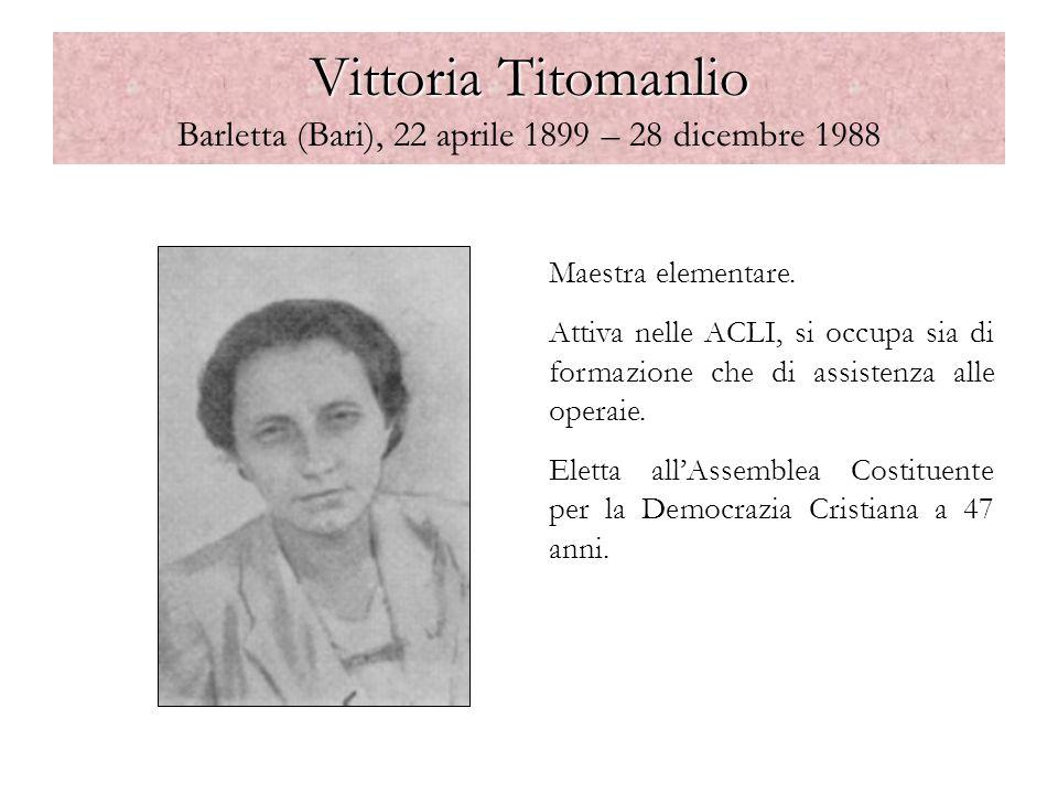 Vittoria Titomanlio Barletta (Bari), 22 aprile 1899 – 28 dicembre 1988