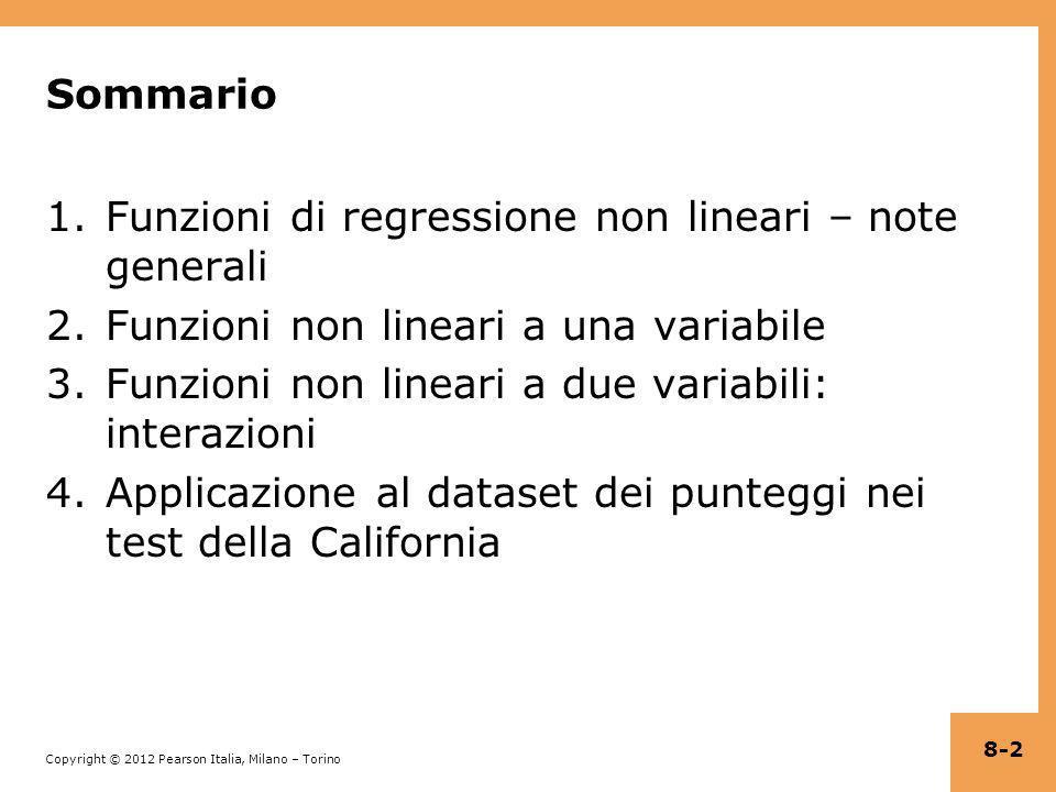 Sommario Funzioni di regressione non lineari – note generali. Funzioni non lineari a una variabile.