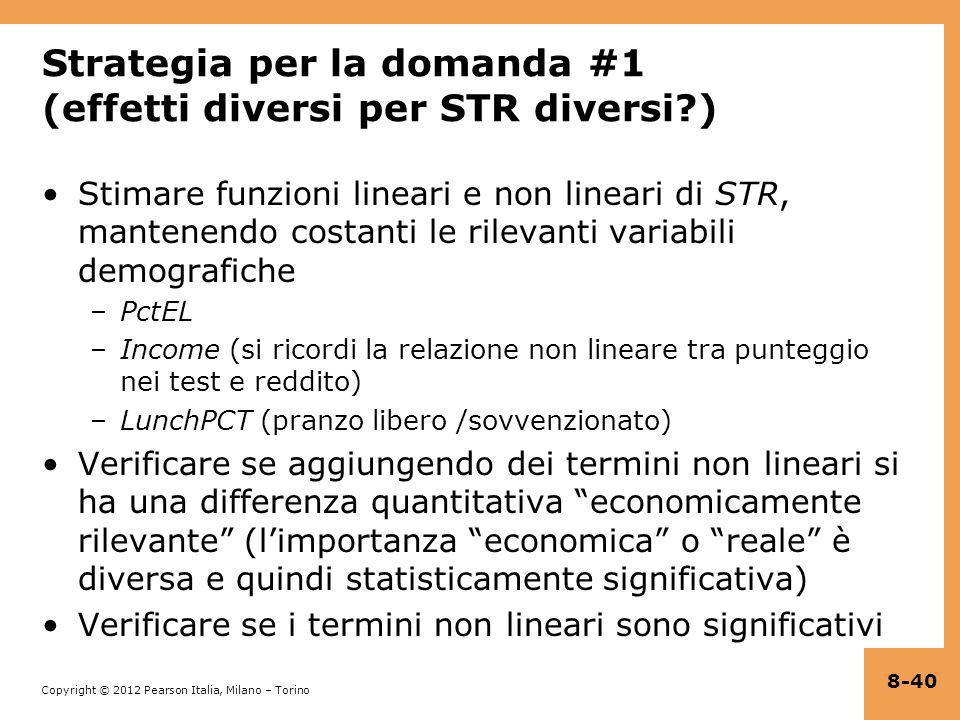 Strategia per la domanda #1 (effetti diversi per STR diversi )