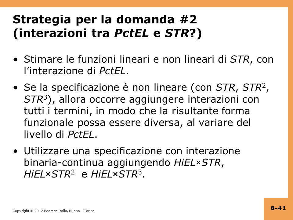 Strategia per la domanda #2 (interazioni tra PctEL e STR )