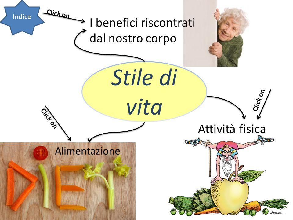 Stile di vita I benefici riscontrati dal nostro corpo Attività fisica