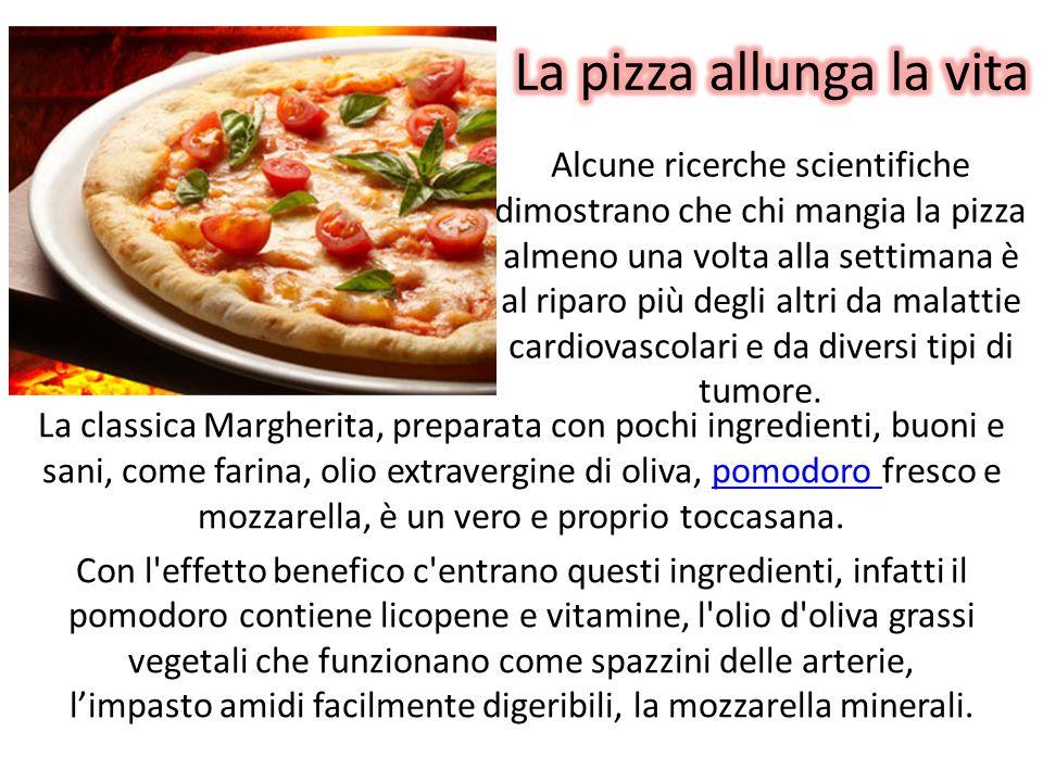 La pizza allunga la vita