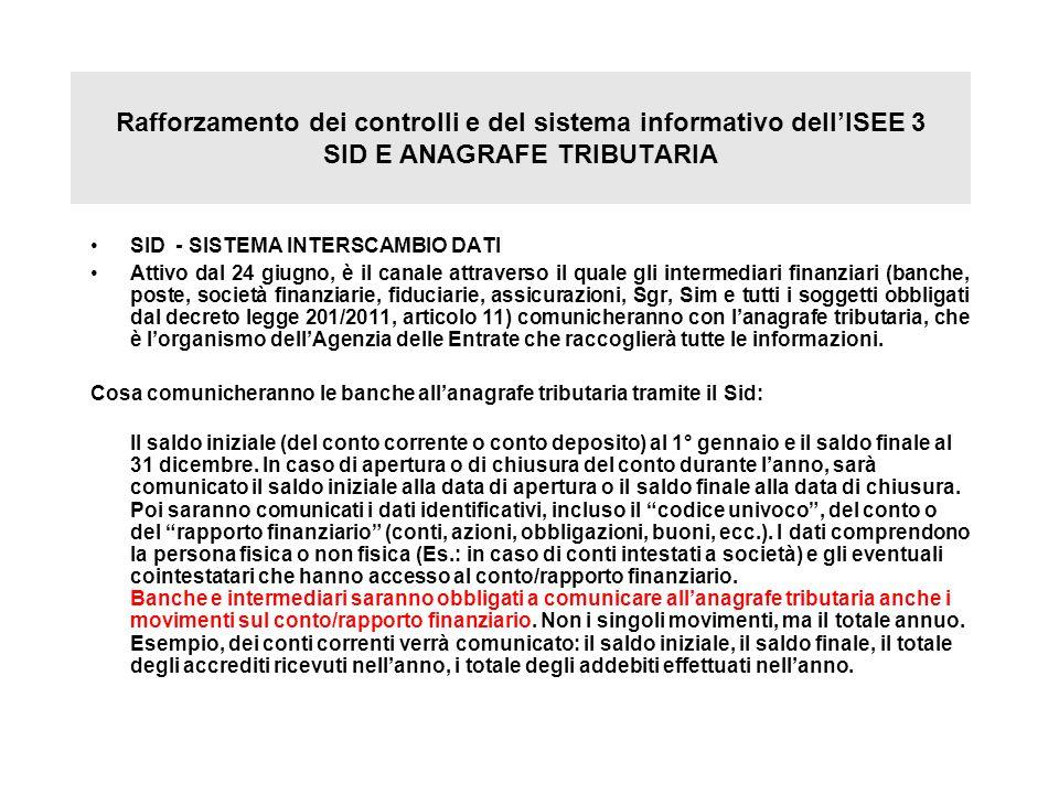 Rafforzamento dei controlli e del sistema informativo dell'ISEE 3 SID E ANAGRAFE TRIBUTARIA
