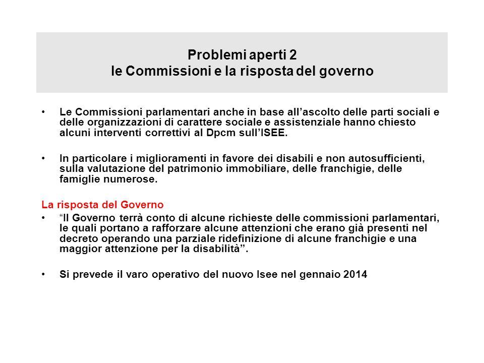 Problemi aperti 2 le Commissioni e la risposta del governo