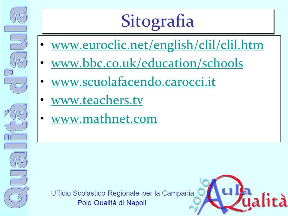 Sitografia www.euroclic.net/english/clil/clil.htm