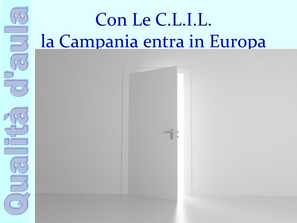 Con Le C.L.I.L. la Campania entra in Europa
