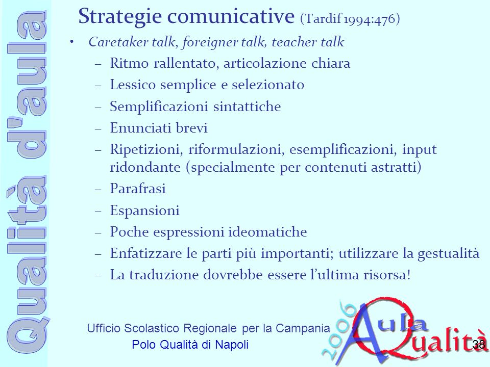 Strategie comunicative (Tardif 1994:476)