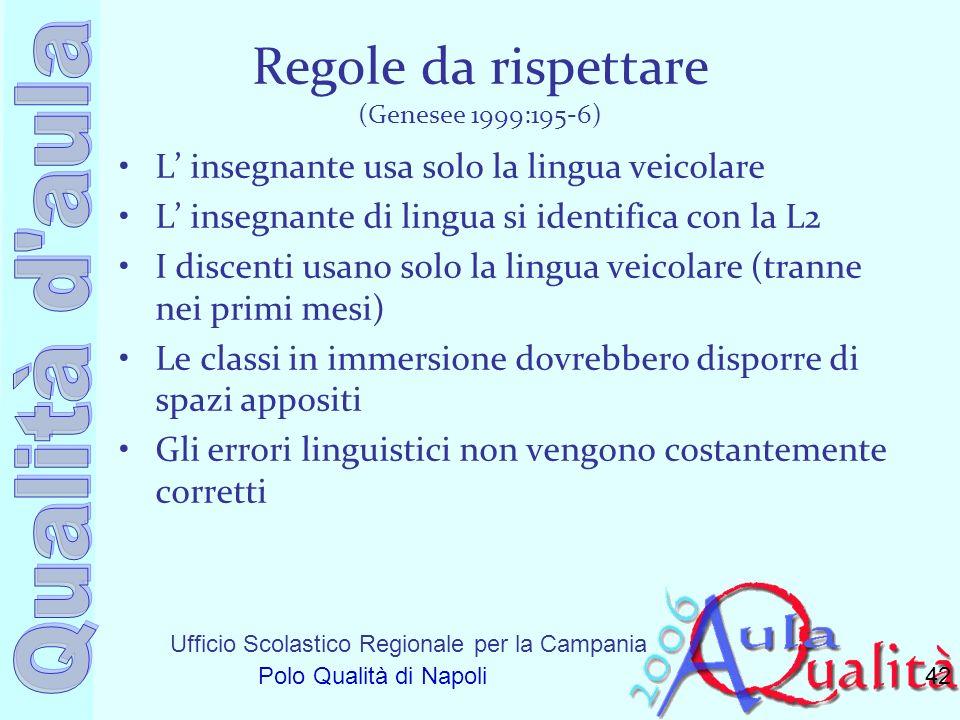 Regole da rispettare (Genesee 1999:195-6)