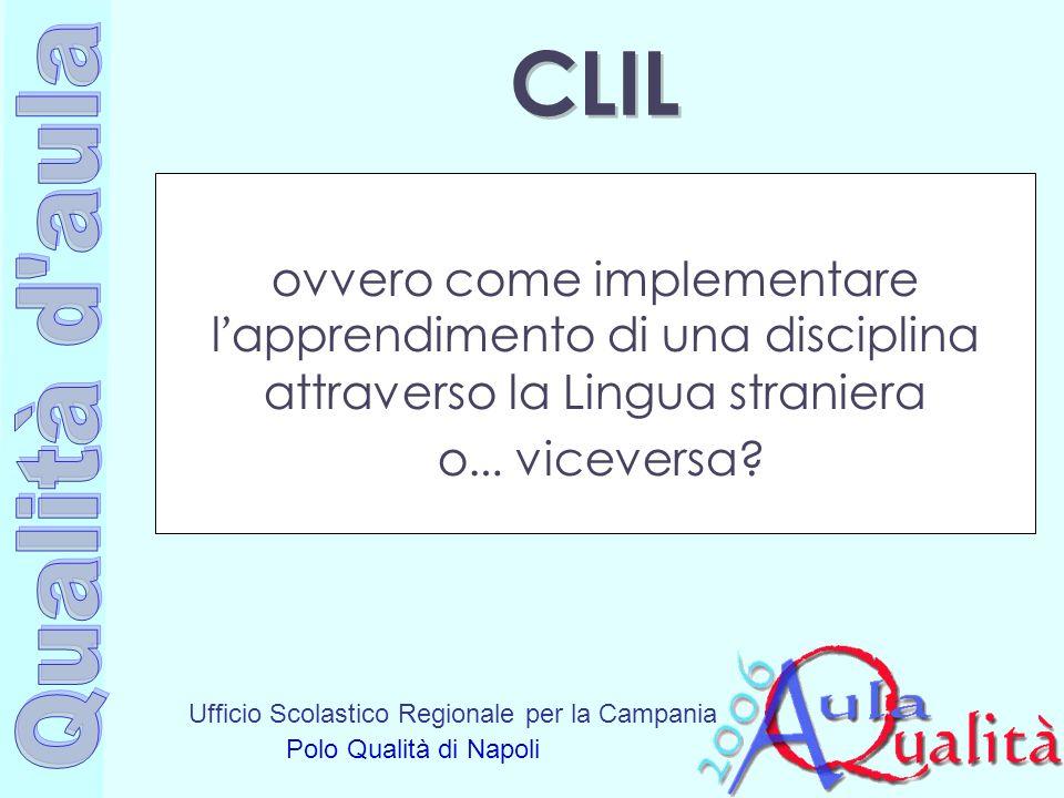 CLIL ovvero come implementare l'apprendimento di una disciplina attraverso la Lingua straniera o… viceversa