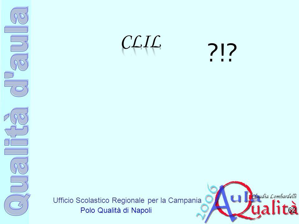 CLIL ! Claudia Lombardelli