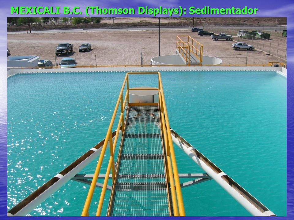 MEXICALI B.C. (Thomson Displays): Sedimentador