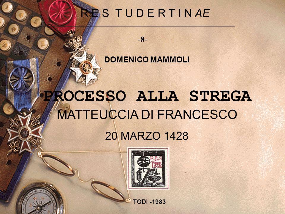 PROCESSO ALLA STREGA MATTEUCCIA DI FRANCESCO