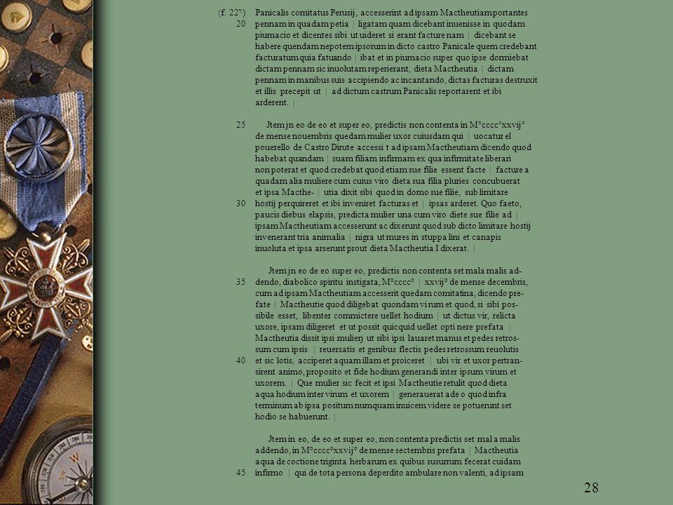 (f. 22v) Panicalis comitatus Perusij, accesserint ad ipsam Mactheutiam portantes