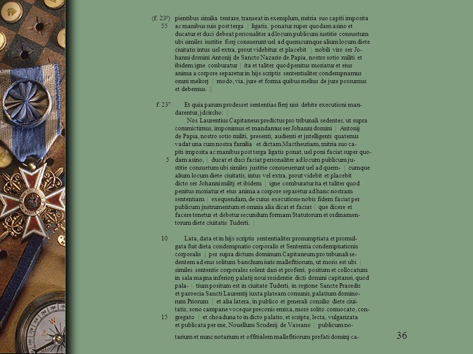 (f. 23r) pientibus similia tentare, transeat in exemplum, mitria suo capiti imposita